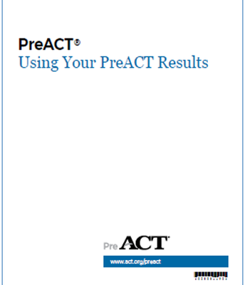 Using Your PreACT Results Booklet