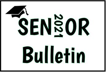 CLASS OF 2021 SENIOR CALENDAR & BULLETIN - UPDATED 4-9-21