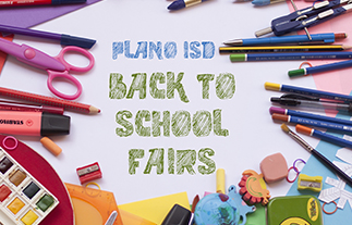 Plano ISD Back-to-School Fairs- 1st One is Today