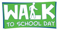 NATIONAL WALK TO SCHOOL DAY: WEDNESDAY, OCTOBER 2