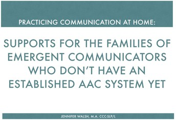 Supporting Emergent Communicators