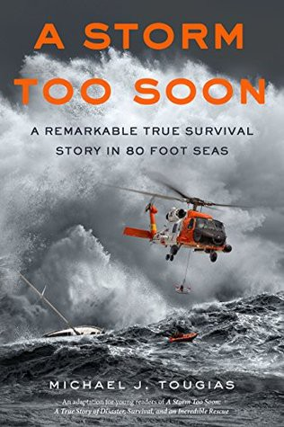 A Storm Too Soon by Michael J. Tougias