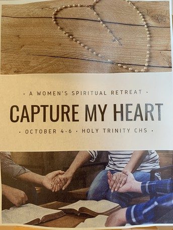 Capture My Heart Spiritual Retreat - Oct. 4-6 at HTCHS