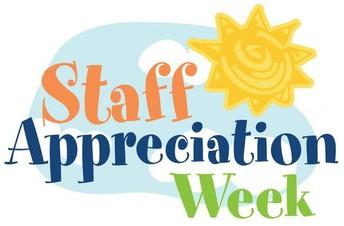 Staff Appreciation Week...May 3rd to 7th!