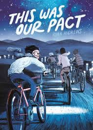 This Was Our Pact. By Ryan Andrews