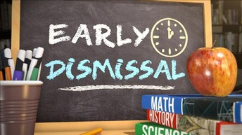WEDNESDAY, APRIL 7, 2021 & THURSDAY, APRIL 8, 2021 -- EARLY DISMISSAL (11:30 AM)