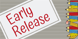 Early Release Wednesday, February 17th and Thursday, February 18th at 12:45 pm