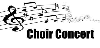 Choir Concert Monday