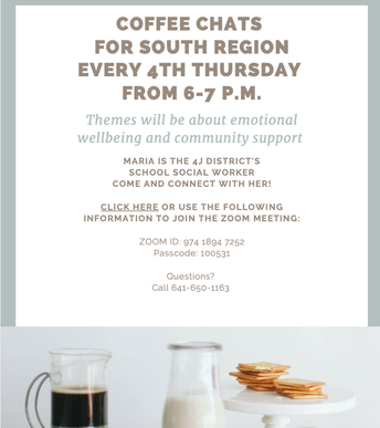Coffee Chats for South Region every 4th Thursday