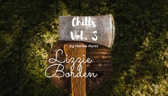 Chills: Lizzie Borden by Harlee Hurst