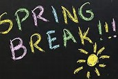 Spring Break March 31 -  April 7