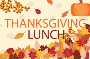 Thanksgiving Lunch November 15th