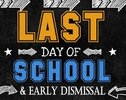 Important Information for the last day of school-