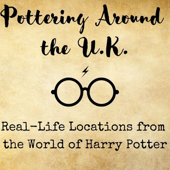 Pottering Around the U.K.: Real-Life Locations from the World of Harry Potter
