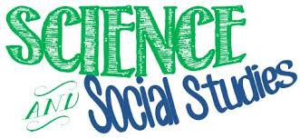 In Science and Social Studies: