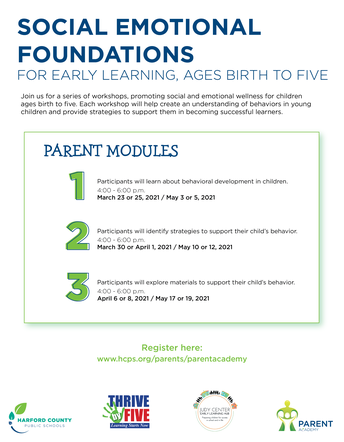 Social Emotional Foundations for Early Learning, Ages Birth to Five