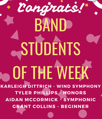 Band Students of the Week!