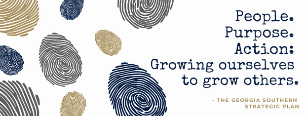 """""""People. Purpose. Action. Growing ourselves to grow others. -The Georgia Southern Strategic Plan."""" Fingerprints in Georgia Southern's colors are the background."""
