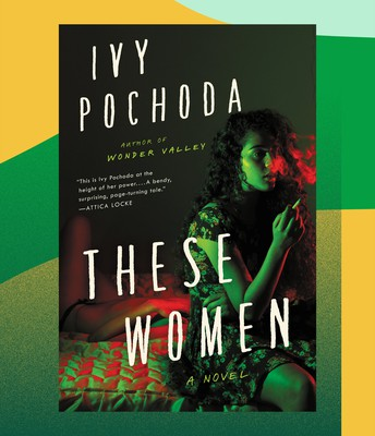 These women: a novel by Ivy Pochoda