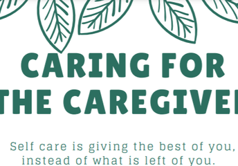 Caring for the Caregiver;   Friday, March 26th