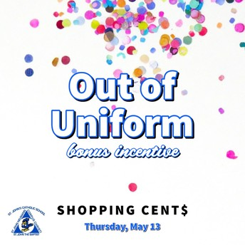 Shopping Cent$ Out of Uniform Pass