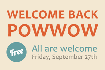 Join Indian Education for the Welcome Back Powwow