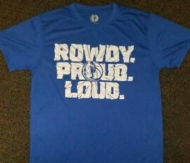#BeRowdy #Be Proud #BeLoud