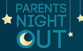 Parent's Night Out (PNO)