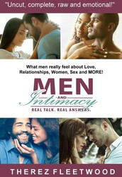 Men and Intimacy, Real Talk. Real Answers by Therez Fleetwood
