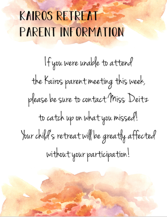Kairos Retreat Parent Information