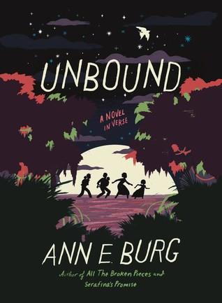 Unbound: a novel in verse by Ann E. Burg