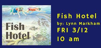 Story Edventures: Fish Hotel by Lynn Markham