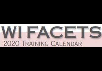 WI FACETS 2020 Training Calendar