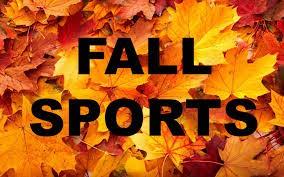 Fall Sports - Start next week!