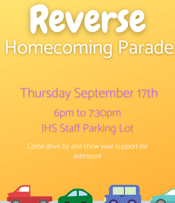 "Johnston Homecoming ""Reverse Parade"" is tonight!"