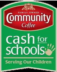 COMMUNITY COFFEE CASH FOR SCHOOLS