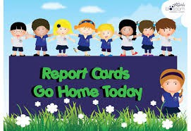 Jan. 31st ~ Report Cards go home