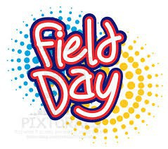 FIELD DAY - May 8th & 9th