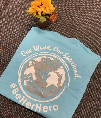 """One World, One Sisterhood"" $15"