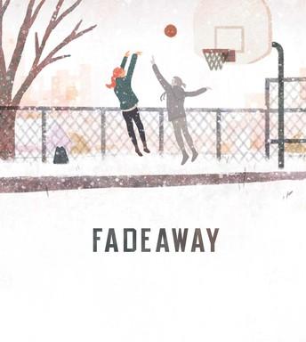 Fadeaway by Maura Ellen Stokes