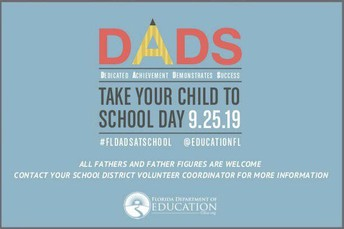 DADS Take Your Child To School Day- September 25th