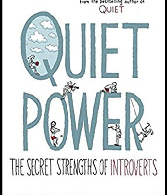 Quiet Power: The Secret Strength of Introverts by Susan Cain