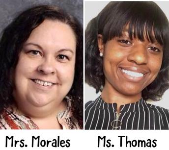 Mrs. Morales - Ms. Thomas