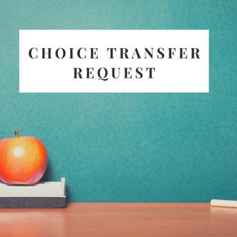 Choice Transfer Request Deadline