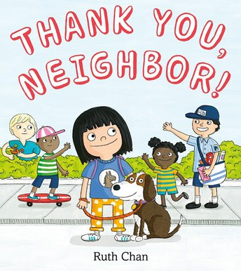 Thank you Neighbor by Ruth Chan