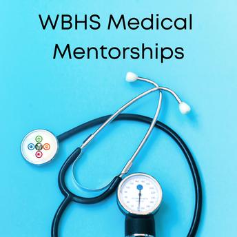 WBHS seeking Medical Mentorship participants