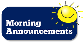 New! Morning Annoucements