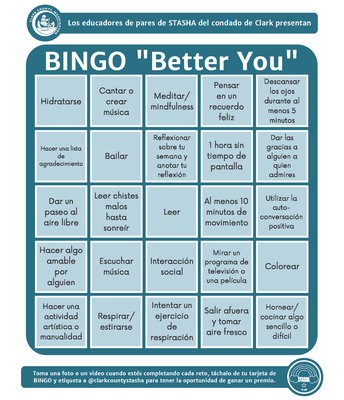 Spanish version. Bingo card. Examples: hydrate, sing, dance, read, color, watch tv, social interaction, listen to music, rest eyes for 5 mins, etc.