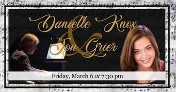 TONIGHT!  An Evening of Song - Danielle Knox and Jon Grier