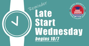 Image of a reminder that Wednesdays are now late-start days.